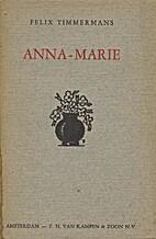 Anna-Marie by Felix Timmermans