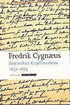 Kirjoituksia kirjallisuudesta 1837-1873 by…