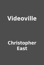 Videoville by Christopher East