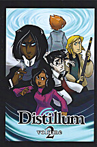 Distillum. Volume 2 by Sarah Dill