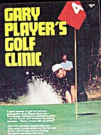 Gary Player's Golf clinic by Gary Player
