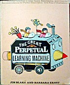 The Great Perpetual Learning Machine by Jim…