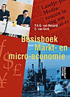 Basisboek markt- en micro-economie.…