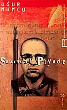 Sakincali Piyade by Ugur Mumcu