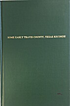 Some Early Travis County Texas Records by…