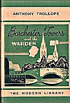 Barchester Towers, and The warden by Anthony…