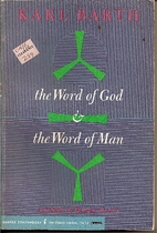 Word of God and the Word of Man by Karl…