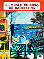 The Picasso Museum of Barcelona by Rosa…