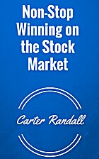 Non-Stop Winning on the Stock Market :…