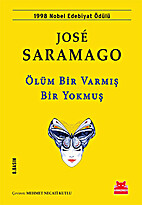 Olum Bir Varmis Bir Yokmus by José Saramago