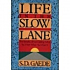 Life in the Slow Lane: The Benefits of Not…
