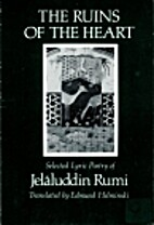 The Ruins of the Heart by Jelaluddin Rumi