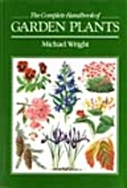 Complete handbook of garden plants by…