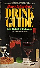 House & Garden's Drink Guide by Collette…