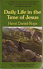 Daily Life in the Time of Jesus by Henri…