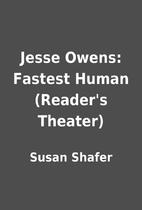 Jesse Owens: Fastest Human (Reader's…