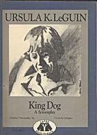 Dostoevsky: A Screenplay / King Dog: A…