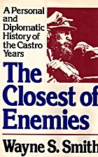 Closest of Enemies by Wayne S. Smith