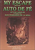 My Escape From the Auto De Fe by Don…