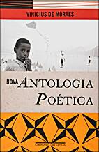 NOVA ANTOLOGIA POÉTICA by Vinicius de…