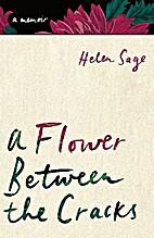 A flower between the cracks : a memoir of…