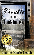 Trouble in the Cookhouse (Brides of Glory…