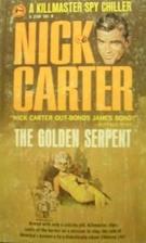 The Golden Serpent by Nick Carter