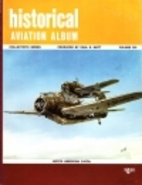 Historical Aviation Album, Vol XIII by Paul…