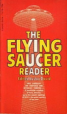 The Flying Saucer Reader by Jay David