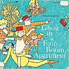 Ghost in a Four-Room Apartment by Ellen…