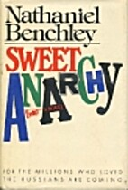 Sweet Anarchy by Nathaniel Benchley