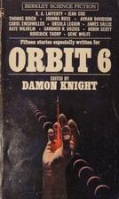 Orbit 6 by Damon Knight