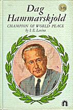 Dag Hammarskjold, champion of world peace by…