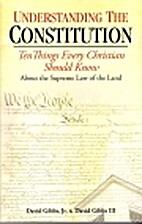 Understanding the Constitution: Ten Things…