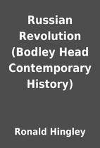Russian Revolution (Bodley Head Contemporary…