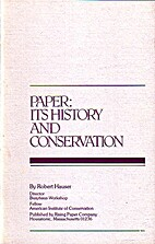Paper: its history and conservation by…