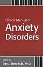 Clinical manual of anxiety disorders by Dan…