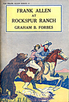 Frank Allen at Rockspur Ranch by Graham B.…