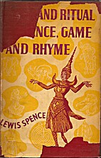 Myth and Ritual in Dance, Game, and Rhyme by…