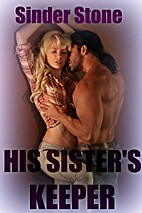 His Sister's Keeper by Sinder Stone