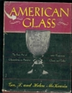 American Glass by George S. McKearin