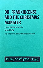 Dr. Frankincense and the Christmas Monster…