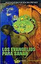 Evangelios para sanar by Alejandro…
