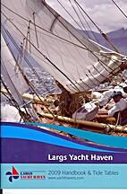 Largs Yacht Haven 2009 Handbook & Tide…