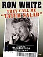 Ron White - They Call Me Tater Salad by…