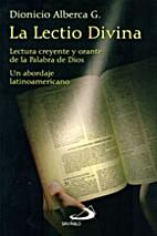 La lectio divina: lecture creyente y orante…