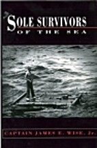 Sole survivors of the sea by James E. Wise