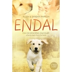 Endal: How One Extraordinary Dog Brought a…