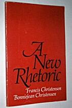A new rhetoric by Francis Christensen