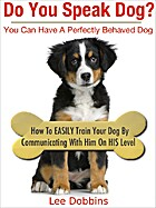 Dog Training Made Easy By Learning How To…